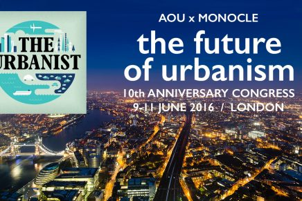 Monocle 24: 'The Urbanist – AoU: The Future of Urbanism'