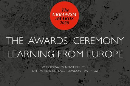 The 2020 Urbanism Awards Ceremony + Learning From Europe